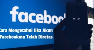 Cara Mengetahui Jika Akun Facebookmu Telah Diretas